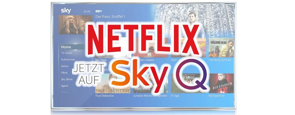 Nur noch heute: Sky Q und Netflix im Abo für dauerhaft 19,99€ sichern