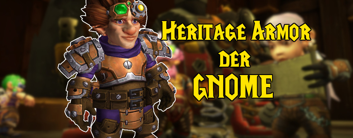 WoW: So bekommt ihr die Vermächtnisrüstung der Gnome – mit coolem Gimmick