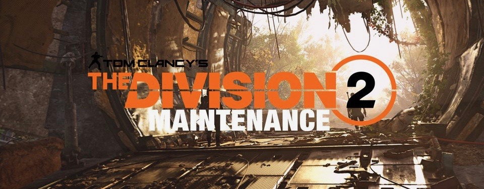 The Division 2: Wartung, Server-Down am 5.5. – Alles zu Ablauf und Patch Notes