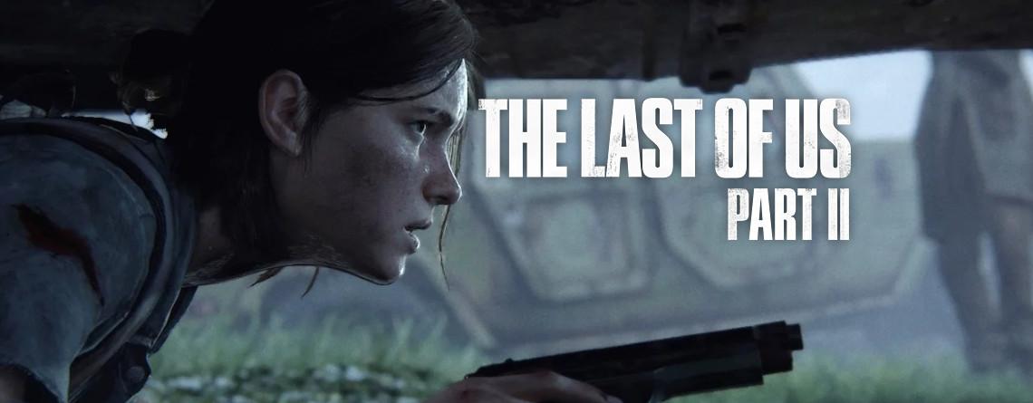 Sieht so aus, als hätte The Last of Us: Part 2 ein Release-Datum