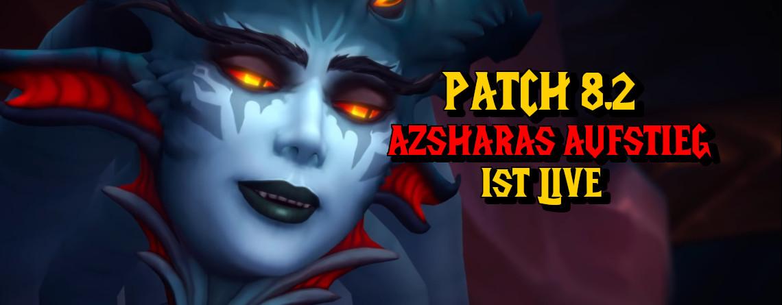 Patch 8.2 von World of Warcraft ist live, das müsst ihr wissen