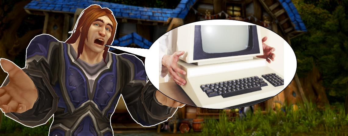WoW Classic läuft sogar auf Rechnern, die über 10 Jahre alt sind