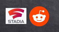 Google Stadia und Reddit