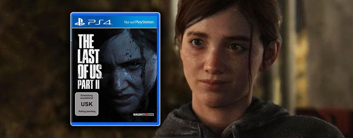 The Last of Us 2 jetzt für PS4 vorbestellen: Collector's & Special Edition verfügbar