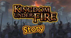 Kingdom Under Fire Story