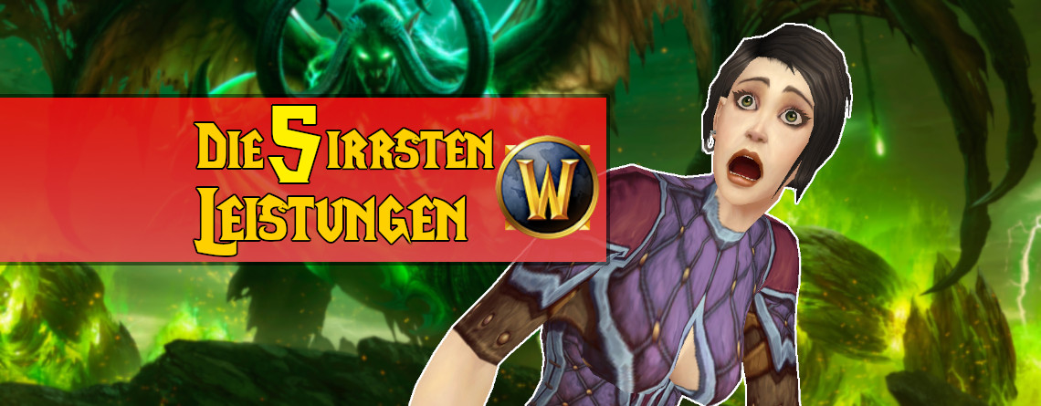 Die 5 verrücktesten Leistungen in World of Warcraft