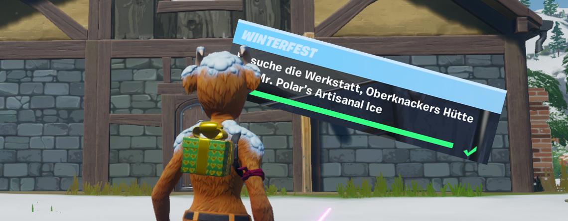Fortnite: Werkstatt, Oberknackers Hütte, Mr Polar – Die Fundorte