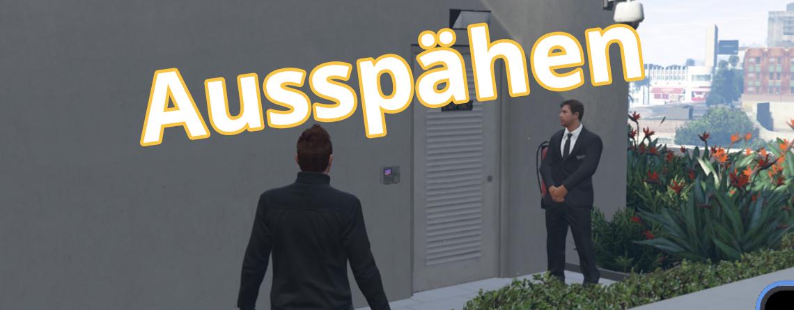 GTA Online: Casino ausspähen – Alle Zugangspunkte finden