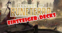 Legends of Runeterra Einsteigerdecks Titel