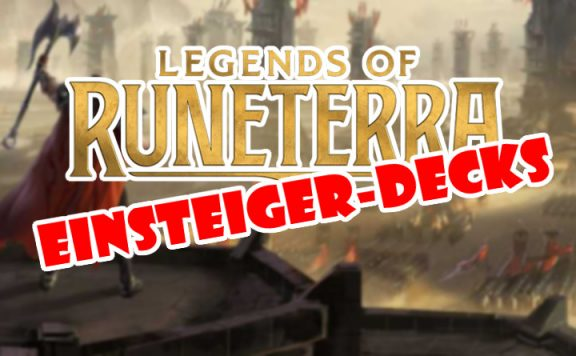 Legends of Runeterra Einsteigerdecks Titel