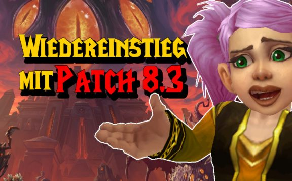WoW Wiedereinstieg Patch 83 title 1140x445