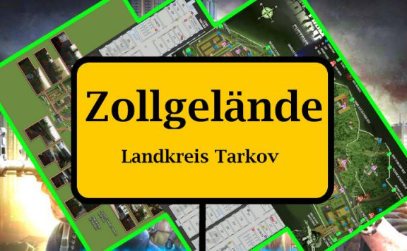 escape from tarkov maps zollgelände titel