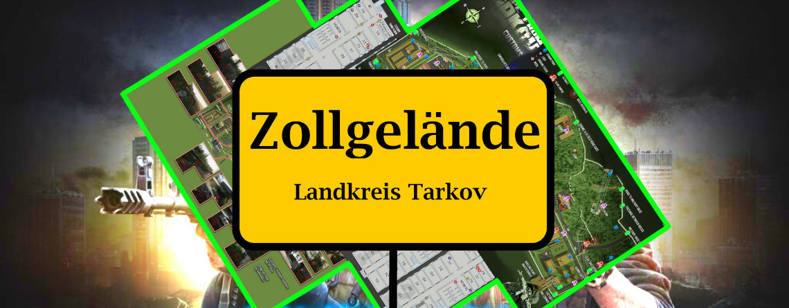 Escape from Tarkov: Alles zur Map Zollgelände – Loot, Spawns, Taktiken