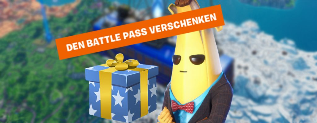 Fortnite Battle Pass verschenken Titel