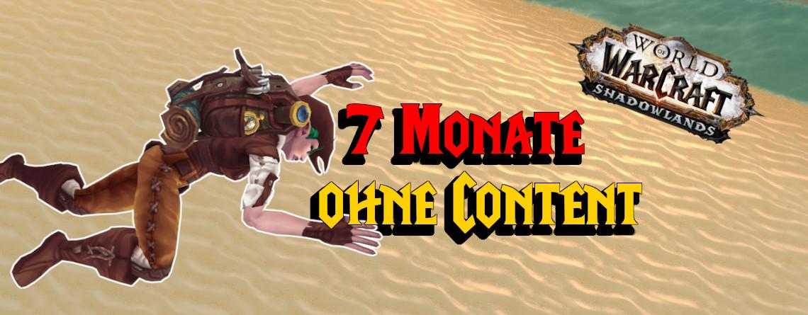 7 Monate ohne neuen Content: Zockt ihr trotzdem weiter WoW?
