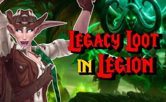 WoW Legacy Loot in Legion titel 1140x445