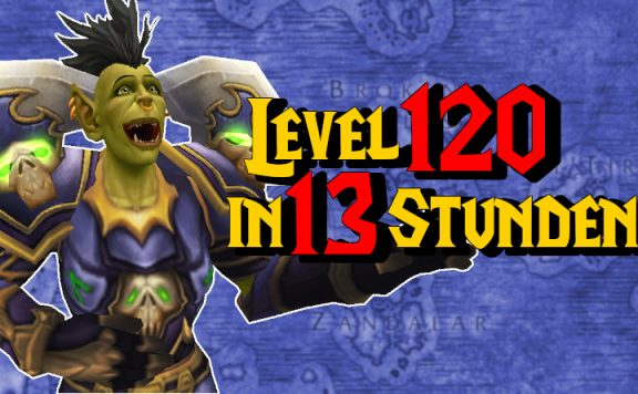WoW Orc Level 120 in 13 Stunden titel 1140x445