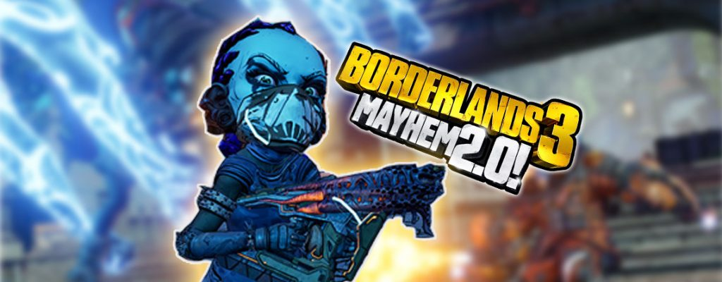 Mayhem 2.0 Borderlands 3