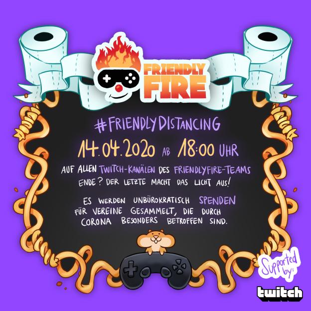 Twitch FriendlyDistancing Friendly Fire Gronkh PietSmiet