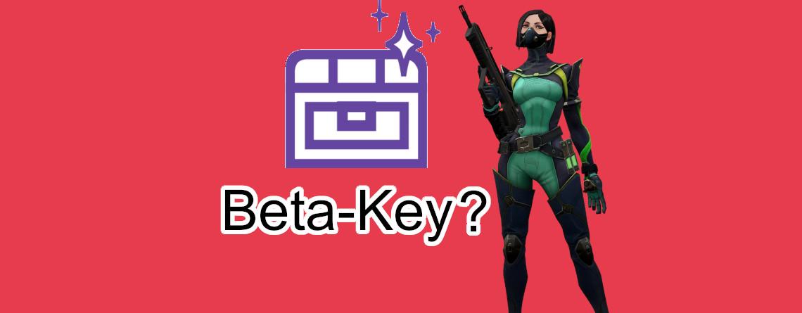 Valorant: Wie lange muss man Twitch schauen, um einen Beta-Key zu bekommen?