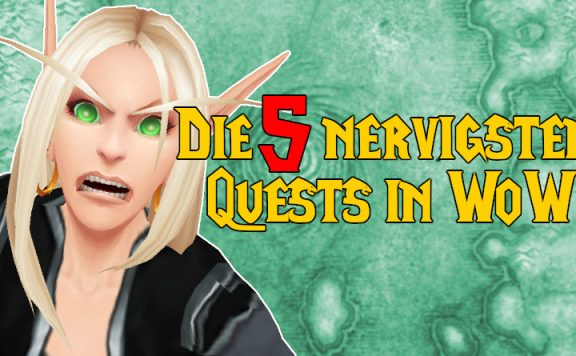 WoW 5 nervigste Quests titel title 1140x445