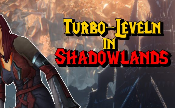 WoW Turbo Leveln in Shadowlands titel title 1140x445