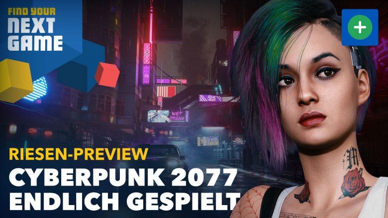 Vier Stunden gespielt: Das ist Cyberpunk 2077 – GameStar Plus