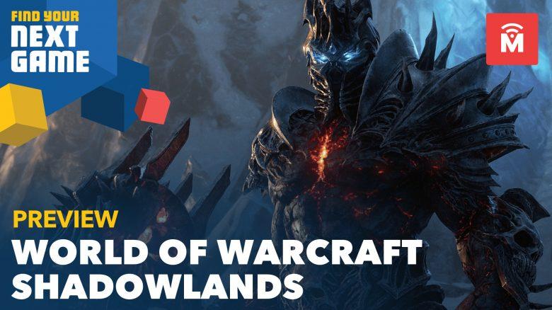 World of Warcraft: Shadowlands – Endlich wieder ein gutes Addon?