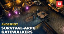 Gatewalkers angespielt – Endlich wieder ein Multiplayer, der voll auf PvE setzt