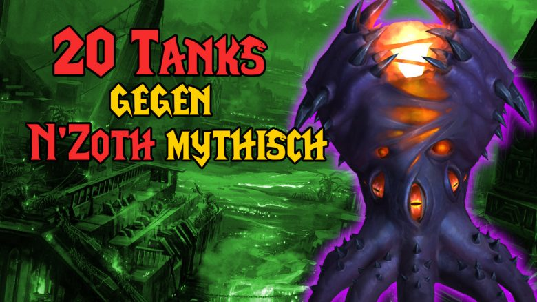 WoW 20 Tanks Nzoth mythisch title 1280x720