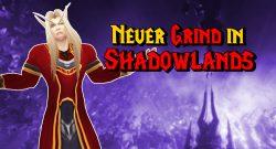 WoW Grind in Shadowlands titel title 1280x720