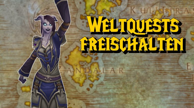 So schaltet ihr Weltquests in WoW: Battle for Azeroth frei