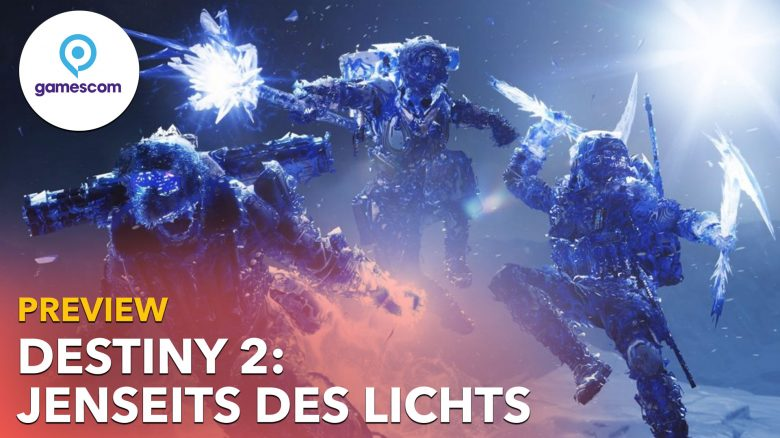 Neuer gamescom-Trailer zu Destiny 2 zeigt, was ihr schon kanntet