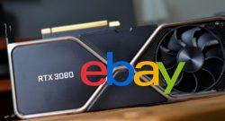 RTX 3080 auf eBay für mittlerweile bis 99.900 $ – User reagieren mit Fake-Geboten und Papp-Versionen