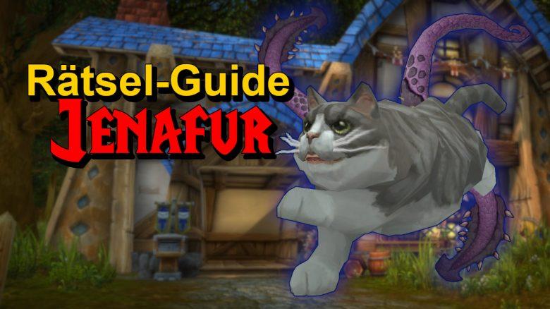 WoW Rätsel-Guide: So bekommt ihr die geheime Katze Jenafur