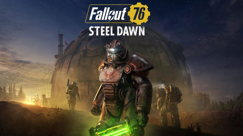 Fallout 76 - Steel-Dawn Update