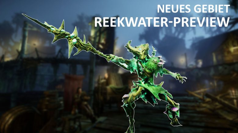 New World Reekwater Preview