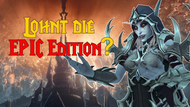 WoW Shadowlands: Was steckt in der Epic Edition und für wen lohnt sie sich?
