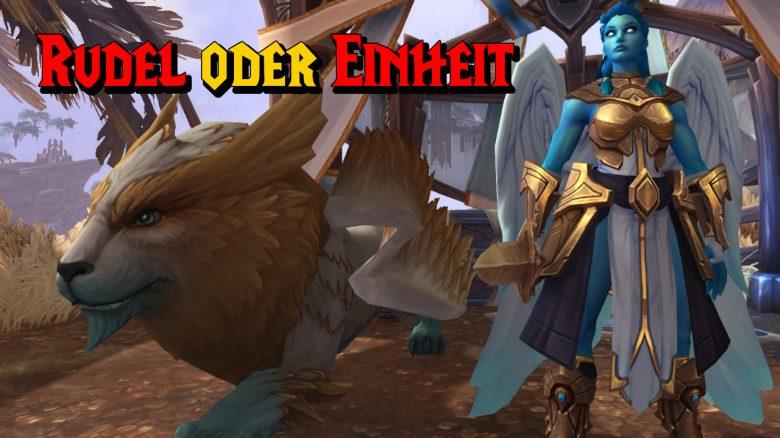"""WoW: Quest """"Rudel oder Einheit"""" – Was sollte man wählen?"""
