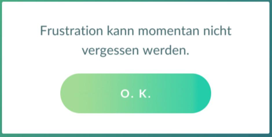 Pokémon GO Frustration Vergessen