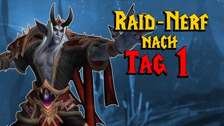 WoW Shadowlands: Nach Tag 1 wird der Raid massiv generft