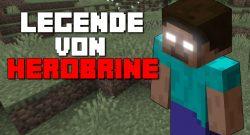 Minecraft Legende von Herobrine titel title 1280x720