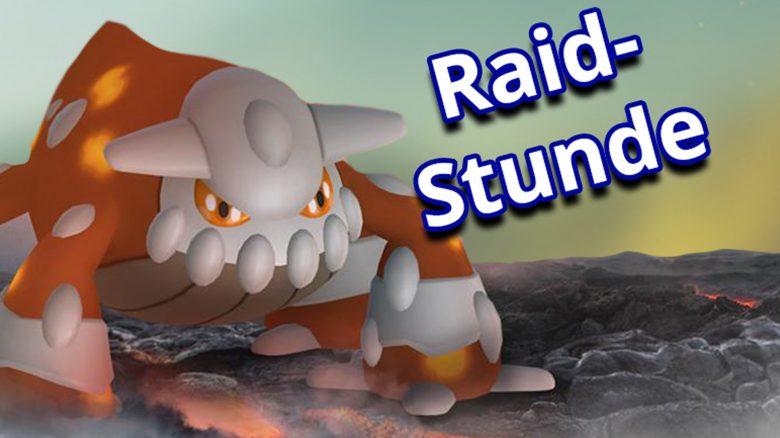 Pokémon GO startet heute Raidstunde mit Heatran – Aber macht ihr da mit?