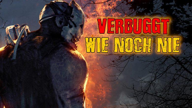 Dead by Daylight Verbuggter denn je titel title 1280x720