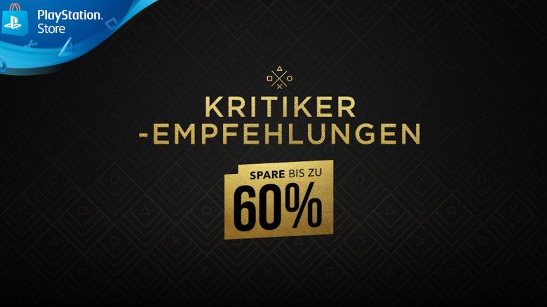 Kritiker-Empfehlungen im PS Store: Zahlreiche PS4-Hits jetzt bis zu 60% günstiger