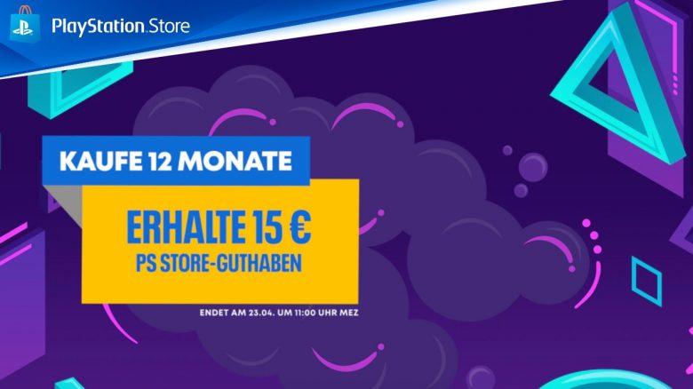 PS Store: Holt ihr euch jetzt 12 Monate PS Plus, dann gibt's 15 € Guthaben geschenkt