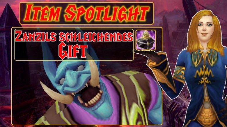WoW Item Spotlight Zanzils schleichendes Gift titel title 1280×720