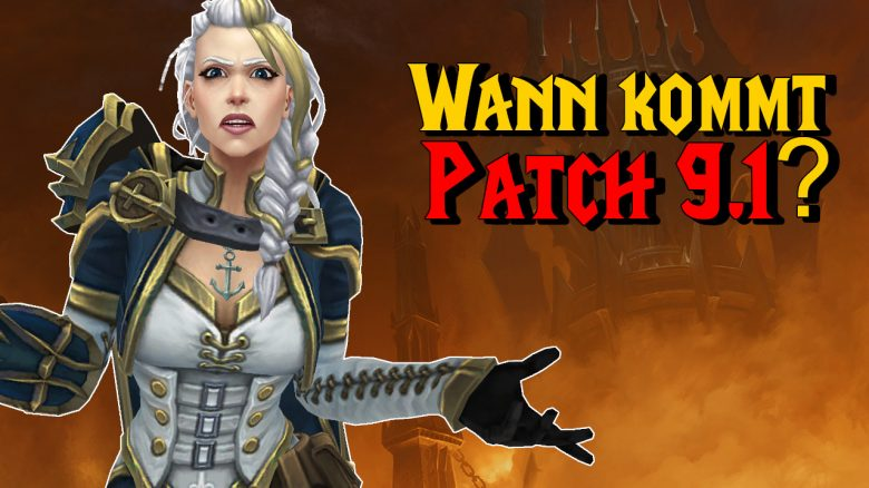 WoW Wann kommt Patch 91 titel title 1280x720