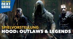 Hood: Outlaws and Legends ist ein brachialer Koop-Mix aus Assassin's Creed und For Honor