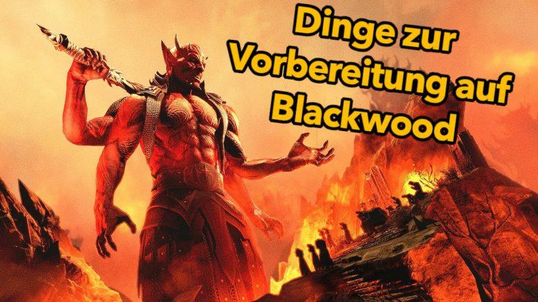 ESO Blackwood Vorbereitung